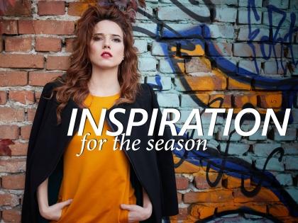 Inspiration for the season